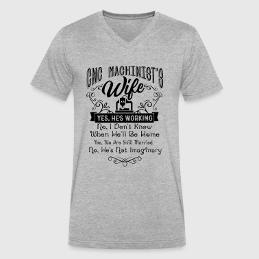 CNC Machinist's Wife Shirt - Men's V-Neck T-Shirt by Canvas