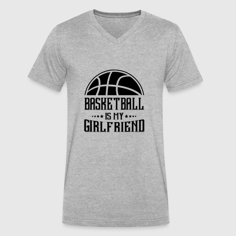 Basketball my Girlfriend - Men's V-Neck T-Shirt by Canvas