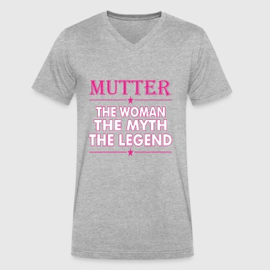 Mutter The Woman The Myth The Legend - Men's V-Neck T-Shirt by Canvas
