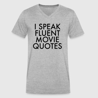 I Speak Fluent Movie Quotes - Men's V-Neck T-Shirt by Canvas