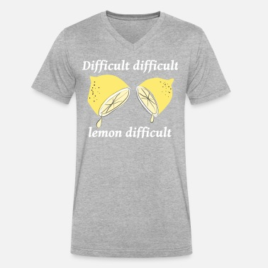 Squeezy Life isn't always 'easy peasy lemon squeezy' - Men's V-Neck T-Shirt by Canvas