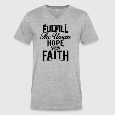 Fulfill the Unseen Hope with Faith - Men's V-Neck T-Shirt by Canvas