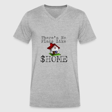 There's no place like $HOME - Men's V-Neck T-Shirt by Canvas