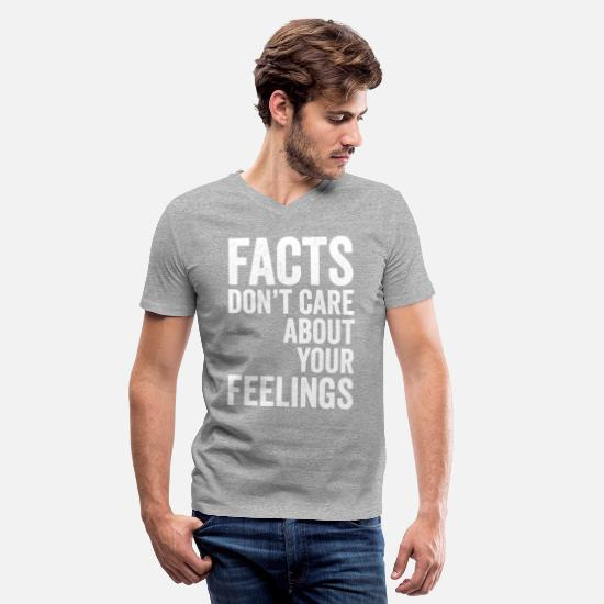 Your T-Shirts - Facts don't care about your feelings - Men's V-Neck T-Shirt heather gray
