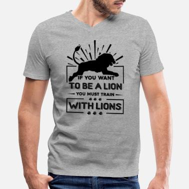 Training Lions Train With Lions Shirt - Men's V-Neck T-Shirt by Canvas