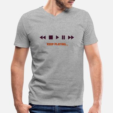 Play Pause Stop Rewind Keep Playing - Men's V-Neck T-Shirt by Canvas