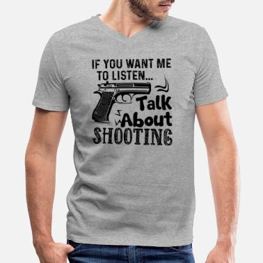 Talking About Talk About Shooting Shirt - Men's V-Neck T-Shirt by Canvas