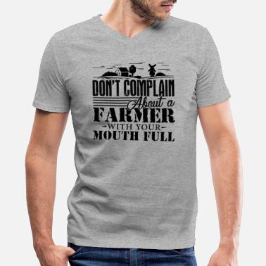 Complain Don't Complain About A Farmer Shirt - Men's V-Neck T-Shirt