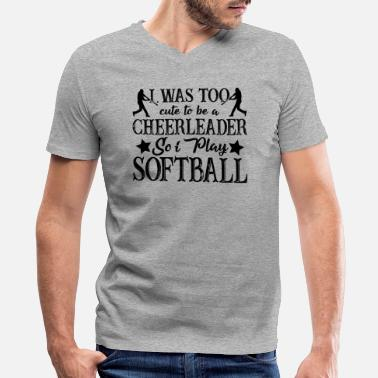 I Play Softball I Play Softball Shirt - Men's V-Neck T-Shirt by Canvas