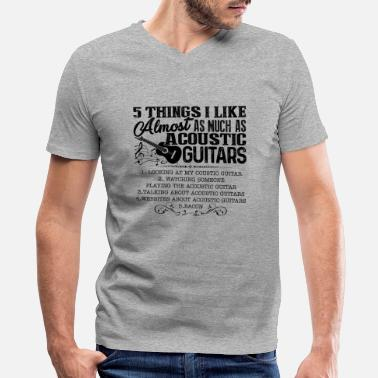 Acoustic Guitar I Love Acoustic Guitars Shirt - Men's V-Neck T-Shirt