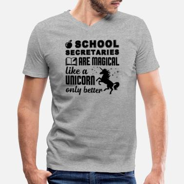 Secretary School Secretaries Are Magical Shirt - Men's V-Neck T-Shirt by Canvas