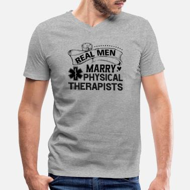 Physics Married Marry Physical Therapists Shirt - Men's V-Neck T-Shirt