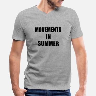 Movements Movements In Summer - Men's V-Neck T-Shirt