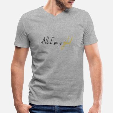 All I see is gold - Men's V-Neck T-Shirt by Canvas