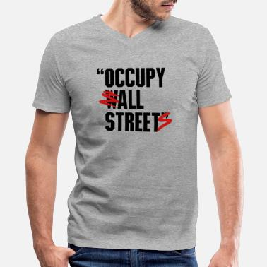 Occupy Wall Street OCCUPY WALL STREET - Men's V-Neck T-Shirt