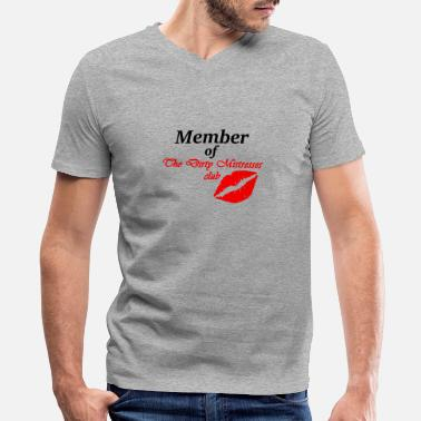 Sm Mistress Member Of The Dity Mistress Club - Men's V-Neck T-Shirt by Canvas