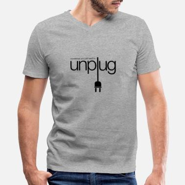 unplug - Men's V-Neck T-Shirt