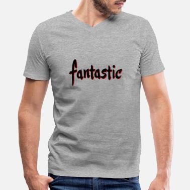 Fantastic Fantastic - Men's V-Neck T-Shirt