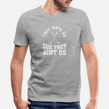 Hate Golf They Hate Us - Golf Lovers - Cuz They Aint Us - Men's V-Neck T-Shirt by Canvas