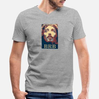 Brb Christian Christian - Men's V-Neck T-Shirt by Canvas