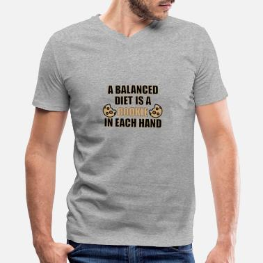 Cookie a balanced diet is a cookie in each hand - Men's V-Neck T-Shirt