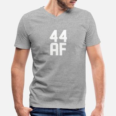 44 Years Old Birthday 44 AF Years Old - Men's V-Neck T-Shirt by Canvas