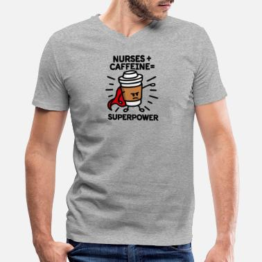 Health Care Worker Nurses + caffeine = superpower coffee mug gift - Men's V-Neck T-Shirt by Canvas