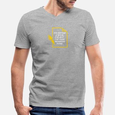 Penman I'm Writing A Book. I've Got The Page Numbers Done - Men's V-Neck T-Shirt by Canvas