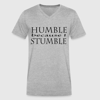 Humble because I Stumble - Men's V-Neck T-Shirt by Canvas