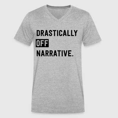Drastically Off Narrative T Shirt - Men's V-Neck T-Shirt by Canvas