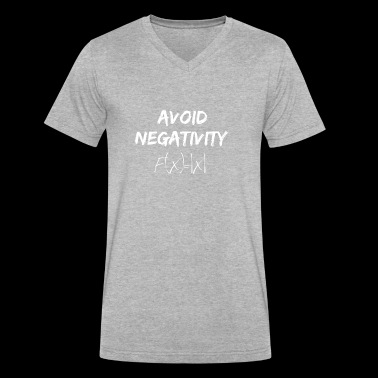 avoid negativity - Men's V-Neck T-Shirt by Canvas