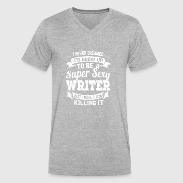 I'D Grow Up To Be A Super Sexy Writer - Men's V-Neck T-Shirt by Canvas
