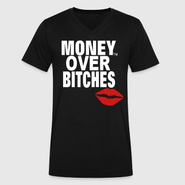 MONEY OVER BITCHES - Men's V-Neck T-Shirt by Canvas