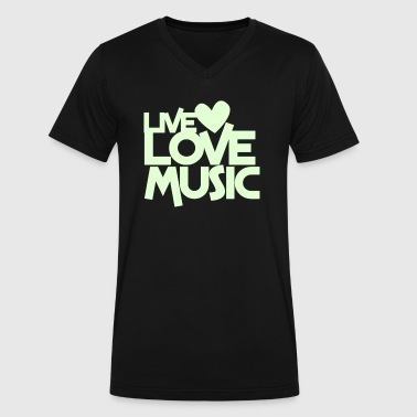 live love music - Men's V-Neck T-Shirt by Canvas