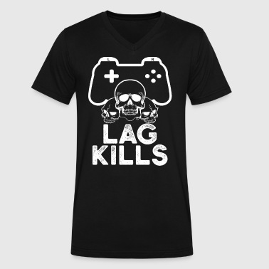 Lag Games Lag Kills Gaming Game Video Game - Men's V-Neck T-Shirt by Canvas