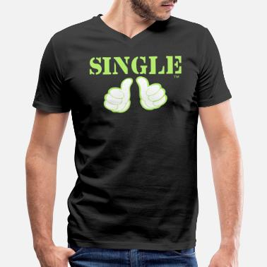 Think Single SINGLE - Men's V-Neck T-Shirt by Canvas