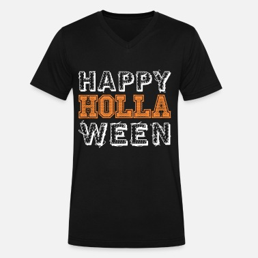 Holla Halloween Happy Holla Ween - Men's V-Neck T-Shirt by Canvas
