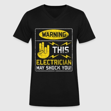 Shock Warning This Electrician May Shock You! - Men's V-Neck T-Shirt by Canvas