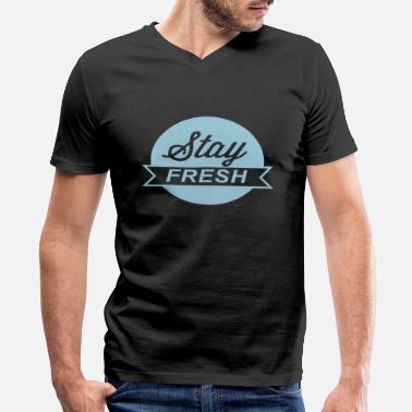 Keep Calm And Stay Fresh Stay Fresh - Clothing69 - Men's V-Neck T-Shirt by Canvas