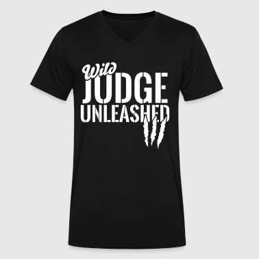 Unleashed wild judge unleashed - Men's V-Neck T-Shirt by Canvas