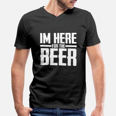 Im Here For The Beer im here for the beer - Men's V-Neck T-Shirt by Canvas