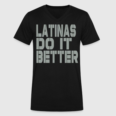 Latinas Do It Better LATINAS DO IT BETTER - Men's V-Neck T-Shirt by Canvas