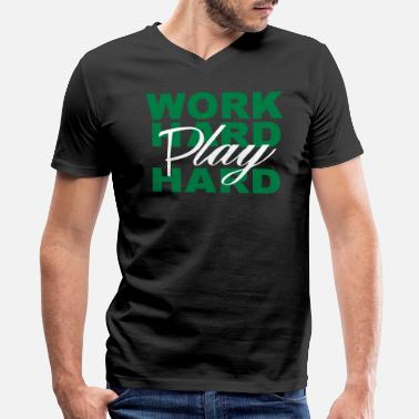 Work Hard WORK HARD PLAY HARD - Men's V-Neck T-Shirt by Canvas