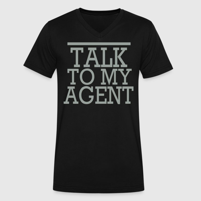 TALK TO MY AGENT - Men's V-Neck T-Shirt by Canvas