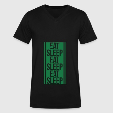 eat sleep eat sleep eat sleep - Men's V-Neck T-Shirt by Canvas
