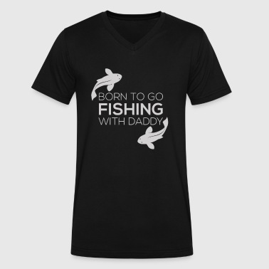 Fishing Clothes Fish Born To Go Fishing - Men's V-Neck T-Shirt by Canvas