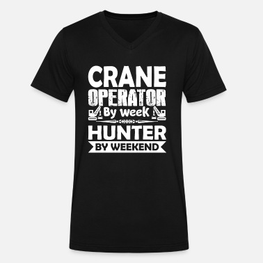 Week Perfect Crane Operator By Week Shirt - Men's V-Neck T-Shirt by Canvas