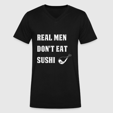 Real Bbq Real Men don't eat Sushi - Beef BBQ - Men's V-Neck T-Shirt by Canvas