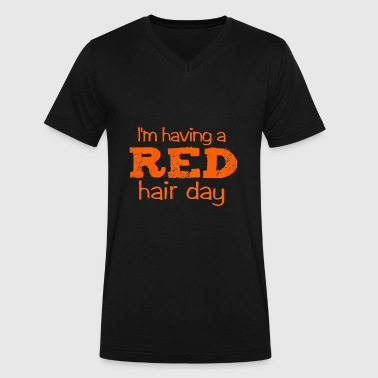 Red Hair Day im having a red hair day - Men's V-Neck T-Shirt by Canvas