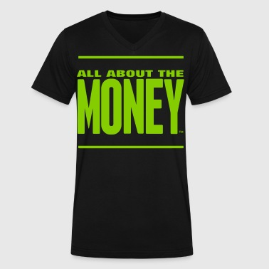 ALL ABOUT THE MONEY™ - Men's V-Neck T-Shirt by Canvas